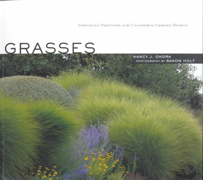Grasses By Ondra, Nancy J./ Holt, Saxon (PHT)